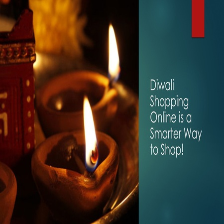 Get Smarter With Online Diwali Shopping